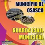 Concursos Públicos - Apostila GUARDA CIVIL MUNICIPAL - Concurso Prefeitura do Município de Osasco