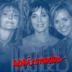 """Entretenimento - """"Mulheres Apaixonadas"""": a última grande novela de Manoel Carlos"""