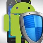 Segurança - 7 dicas para você usar melhor o seu Android
