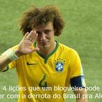 Blogosfera - 4 lições que um blogueiro pode aprender com a derrota do Brasil pra Alemanha