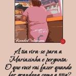 Humor - a tia vira-se para Mariazinha e pergunta: